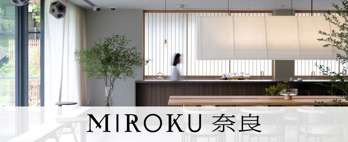 MIROKU 奈良